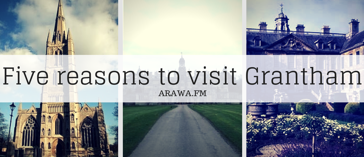 Five reasons to visit Grantham